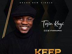 Tosin Koyi Keep My Life