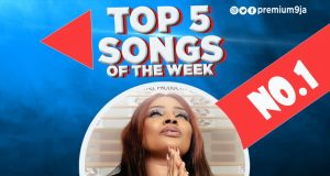 Premium9ja.com Top 5 Songs