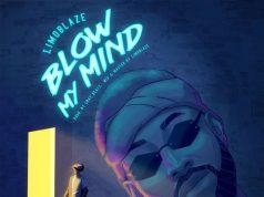 Limoblaze Blow My Mind