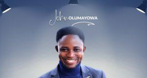 John Olumayowa You Made A Way