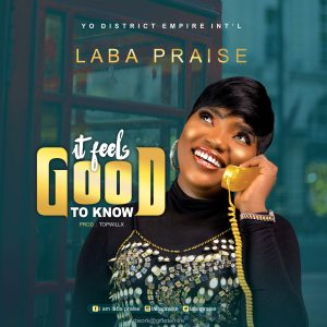 Laba Praise It Feels Good to Know