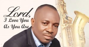 Mfon Ambrose Lord I Love You As You Are