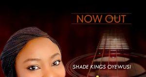 Shade Kings Oyewusi Alright