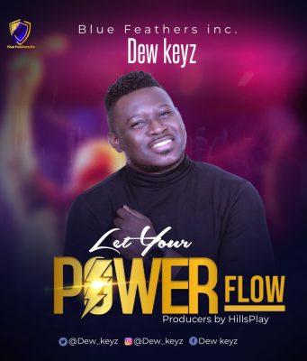 Dew Keyz Let Your Power Flow