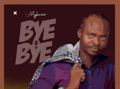Mykross Bye and Bye