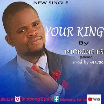 Iniobong Eshiet Your Kingdom