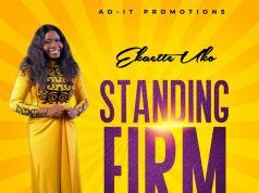 Ekaette UKO Standing Firm