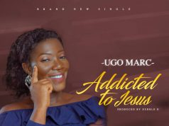 Ugo Marc Addicted To Jesus Lyrics