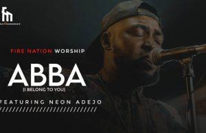 Fire Nation Worship Abba