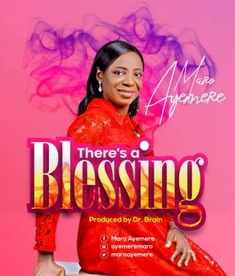 Maro Ayemere There's a Blessing