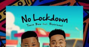 Tosin Bee No Lockdown