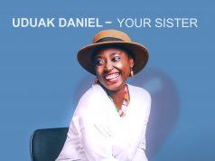 Uduak Daniel Your Sister
