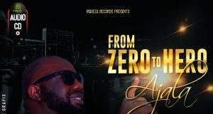 Ajala From Zero To Hero