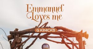 G Kinicks Emmanuel Loves Me