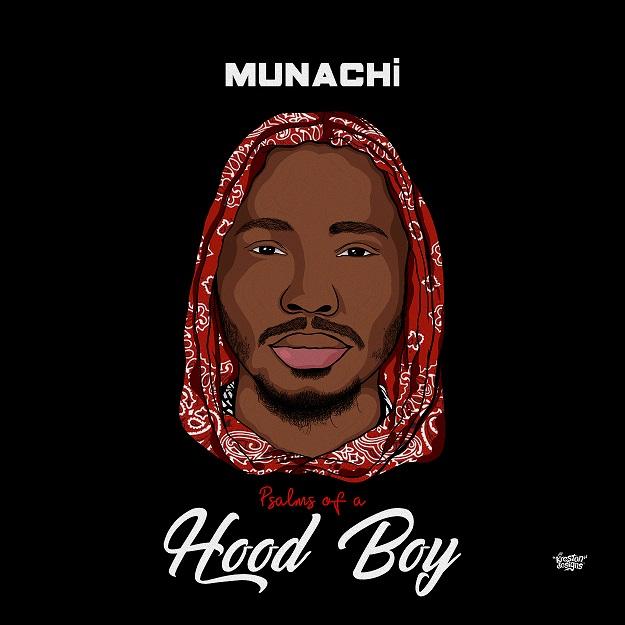 Munachi Psalms Of A Hood Boy