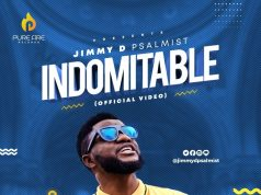 Jimmy DPsalmist Indomitable Video
