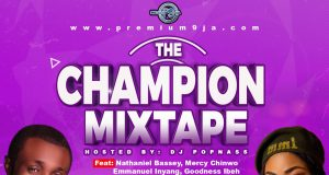 The Champion Gospel Mixtape
