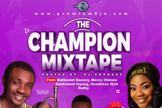 The Champion Gospel Mixtape