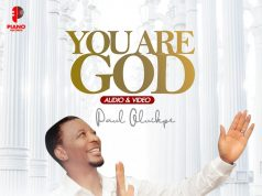Paul Oluikpe You are God