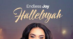 Endless Joy Halleluyah