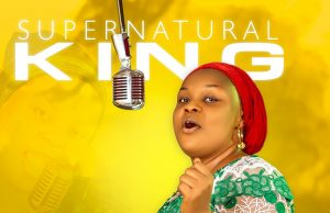 Esther Edoho Supernatural King