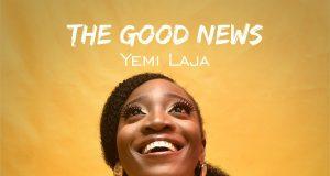 Yemi Laja The Good News