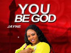 Jayne You Be God