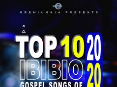 2020 Top 10 Ibibio Gospel Songs