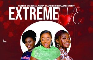 Queenie Ekanem Extreme Love
