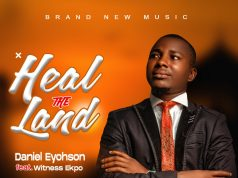 Daniel Eyohson Heal The Land
