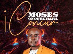 Moses Onofeghara I Concur