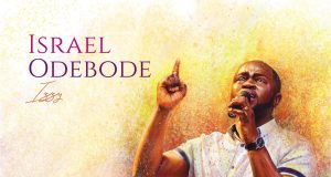 Israel Odebode The Secret Place