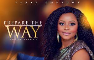 Sarah Godsown Prepare The Way