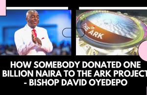 The Ark One Billion Naira