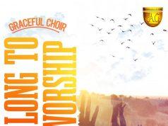 Graceful Choir I Long to Worship