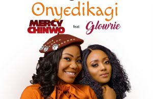 Mercy Chinwo Onyedikagi