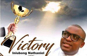 Iniubong Nathaniel Victory Lyrics