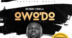 Bobby Friga Owo Do Video