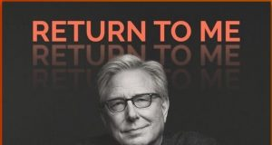 Don Moen Return to Me Mp3 Download