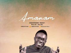 Amanam by Godspower Friday