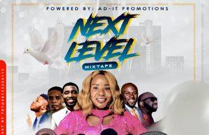 Next Level Mixtape