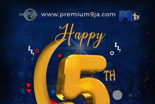 Premium9ja 5th Anniversary