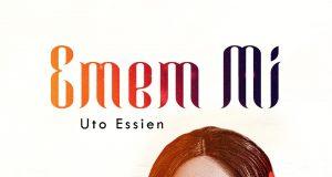 Uto Essien Emem Mi