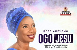 Bose Adeyemo Ogo Jesu