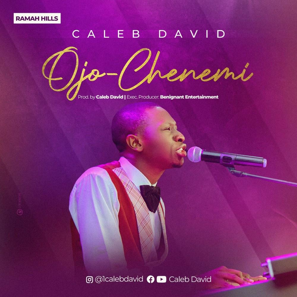 Caleb David Ojo Chenemi