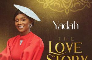 Yadah The Love Story Album