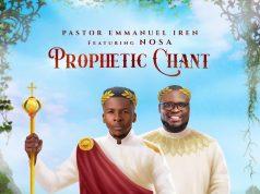 Pastor Emmanuel Iren Prophetic Chant