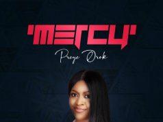 Preye Orok Mercy Album