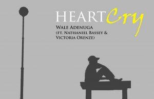 Wale Adenuga Heart Cry