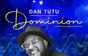 """Dan Tutu """"Dominion"""""""